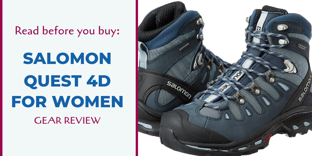 Read Before You Buy: Salomon Quest 4D Female Hiking Boots
