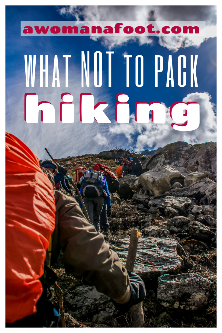 Preparing for a long hike? Make sure you DON'T pack those useless stuff! Safe money and cut on weight by packing only what you need! Learn more tips on lightweight hiking and camping @ Awomanafoot.com | #hiking | #camping | #hikinggear | #hikingtips | #budget | How to save money on hiking gear | How to go ultra-light hiking | What gear I don't need when camping?