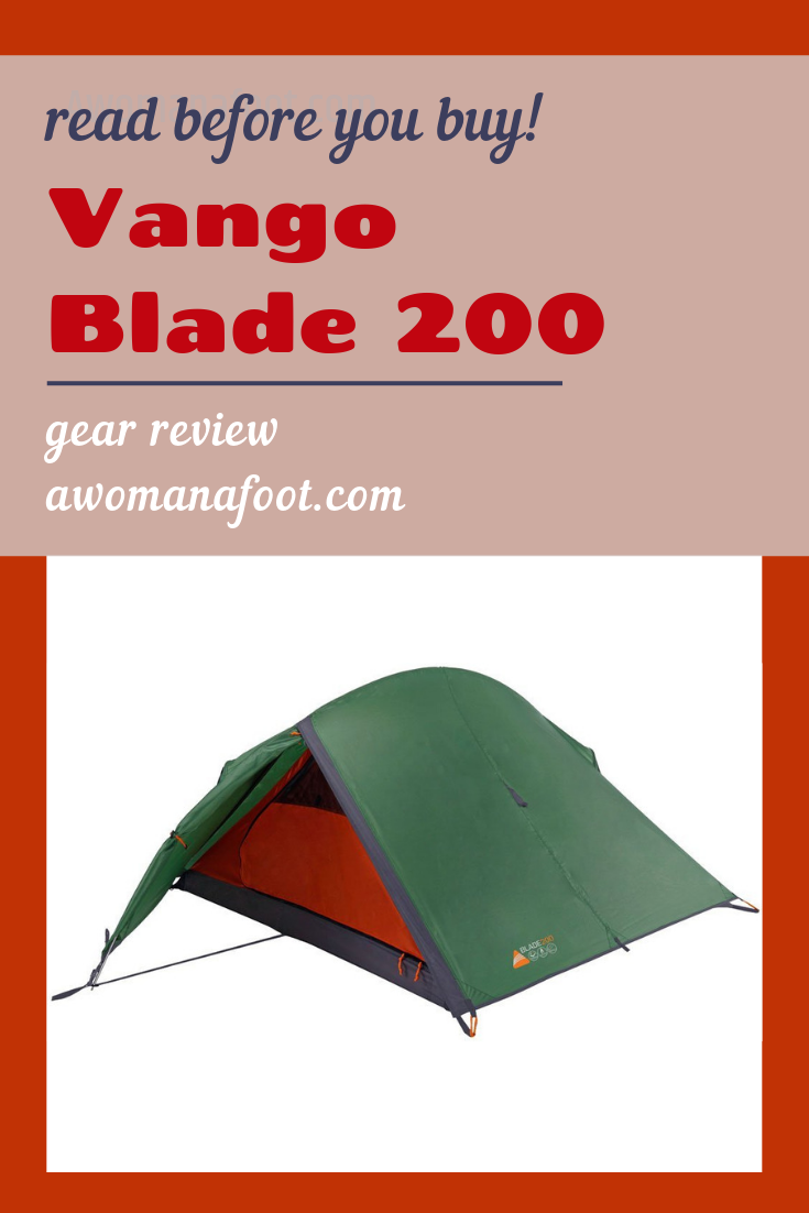 Vango Blade 200 - a 2 person tent for hikers. Is it any good? Check out my review to see if it is the tent for you. Awomanafoot.com | #tent #gear #review #hiking #backpacking #budget | What tent should I buy? What are good budget tents? Light budget tents | Backpacking tents reviews | Tents for hikers |