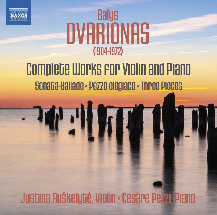dvarionas: Complete works for violin and piano  - Justina Auskelyte and Cesare Pezzi