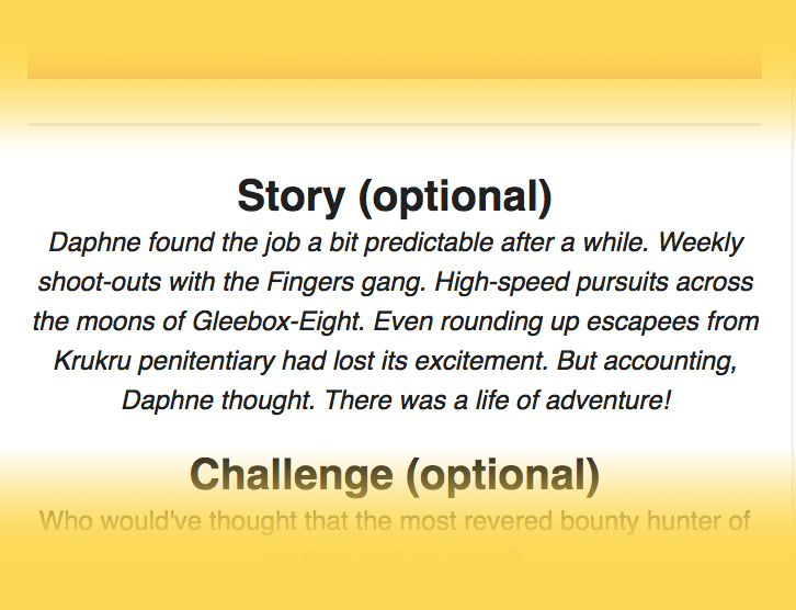 More than just a theme - Some days you might want more than the theme to go on. That's why every prompt comes with a bonus paragraph of story which you can base your character around. This is a fun way to design in directions that you may not normally think of.