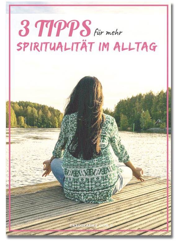 Gratis download: 3 Tipps für mehr spiritualität im alltag