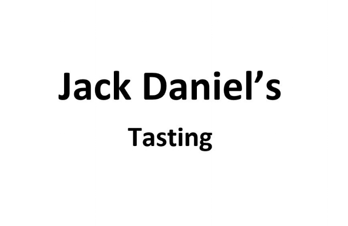 Jack Daniel's Tastings at $49.00 per person