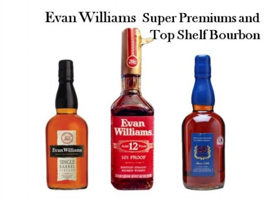 Evan Williams Super Premium and Top Shelf line from left to right;   Evan Williams Vintage Single Barrel, Evan Williams 12 Year-old Bourbon   and   Evan Williams 23 Year-old,