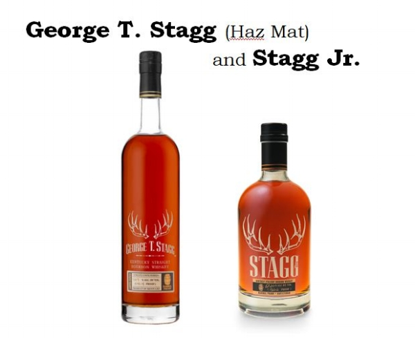"Two current brands in Buffalo Trace's portfolio are currently name after Stagg. They are   George T. Stagg, Barrel Proof Bourbon   (with the nickname ""HazMat"") and   Stagg, Jr."