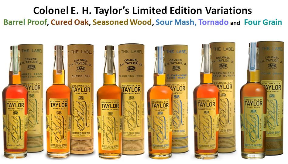 Colonel E. H. Taylor Barrel Proof, Colonel E. H. Taylor Cured Oak, Colonel E. H. Taylor Seasoned Wood, Colonel E. H. Taylor Sour Mash, Colonel Taylor Tornado Surviving, Colonel Taylor Four Grain