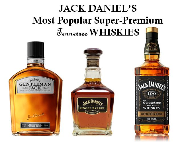 Jack Daniel's Super Premium Whiskies