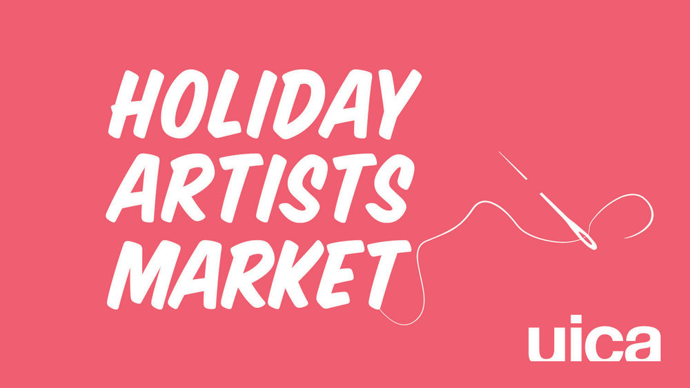 UICA Holiday Artists Market