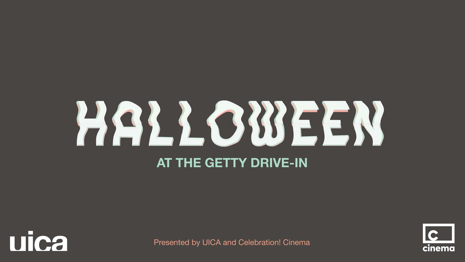 Halloween At The Getty Drive In Presented By Uica And Celebration Cinema Urban Institute For Contemporary Arts