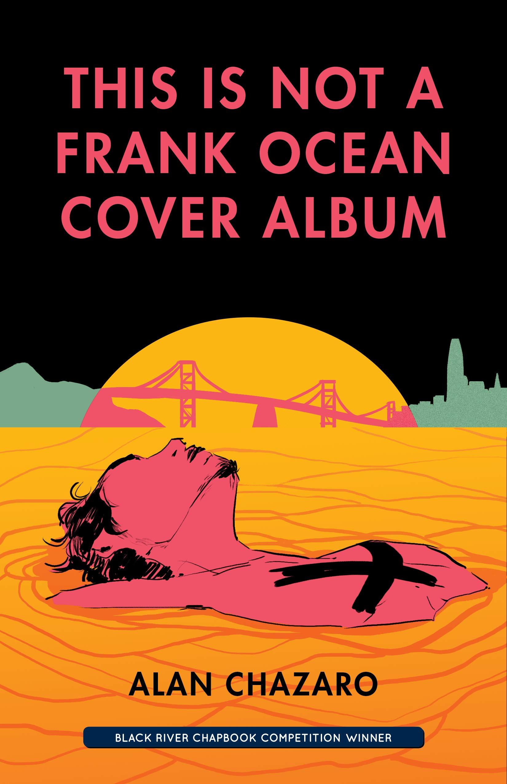 Barrelhouse Reviews: THIS IS NOT A FRANK OCEAN COVER ALBUM by Alan Chazaro
