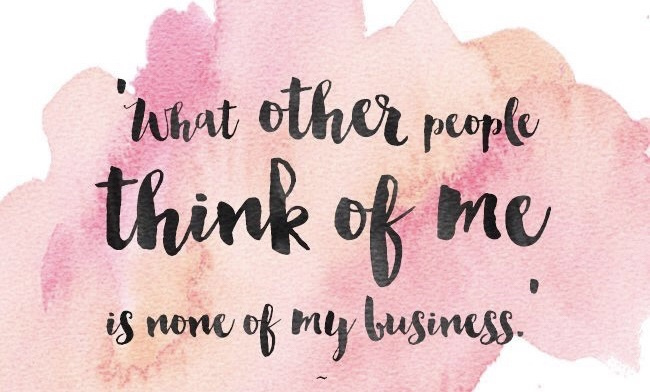 What other people think of me is none of my business.jpg