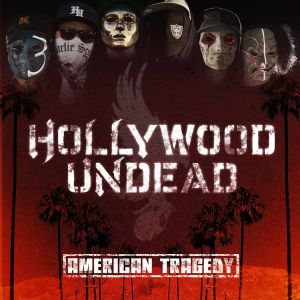 Hollywood_Undead_-_American_Tragedy.jpg