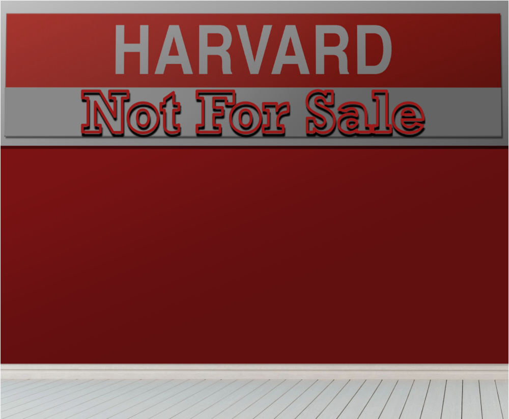 - HarvardNotForSale.com gains even more relevance in light of THE search for the new President of Harvard University. This platform will not only follow the appointment of the new President but also bring to light possible cases of corruption and ethical misconduct.