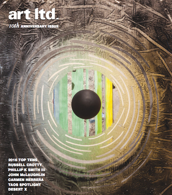 art ltd. Magazine • January/February 20172016 Top Tens – Favorite exhibitions throughout the yearBy James Yood -