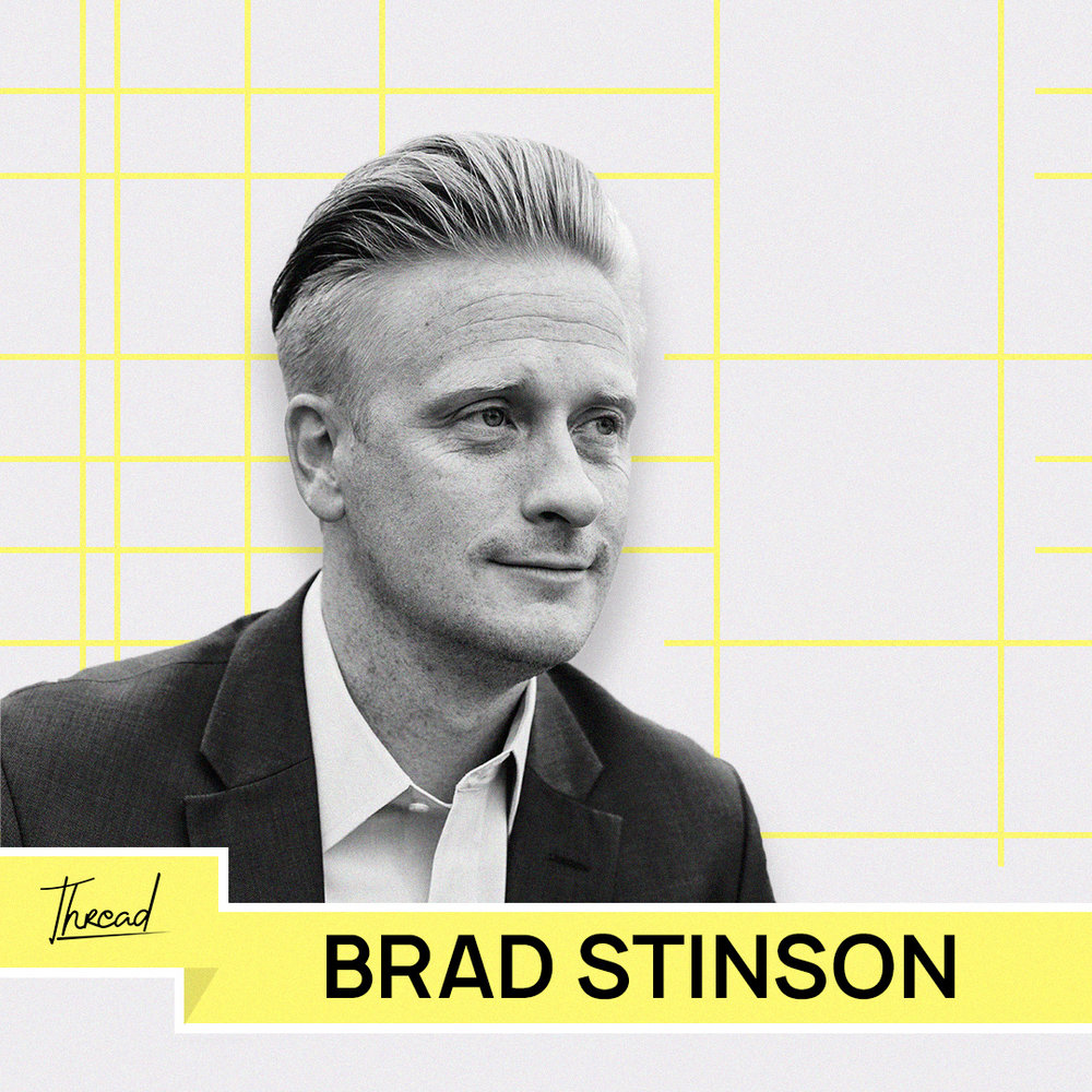 - Brad spent 12 years in Corporate America building teams, developing leaders, and elevating cultures. His heart beats to help individuals and teams find out where they are right now, own their story moving forward, & put them on a path to get them where they want to go. Brad enjoys traveling, dating his wife every week, and raising 3 amazing boys. He's especially excited to be hosting Thread!Website: Thecollectiveglobal.comIG: @brad.m.stinsonWatch Start with Heart Interview