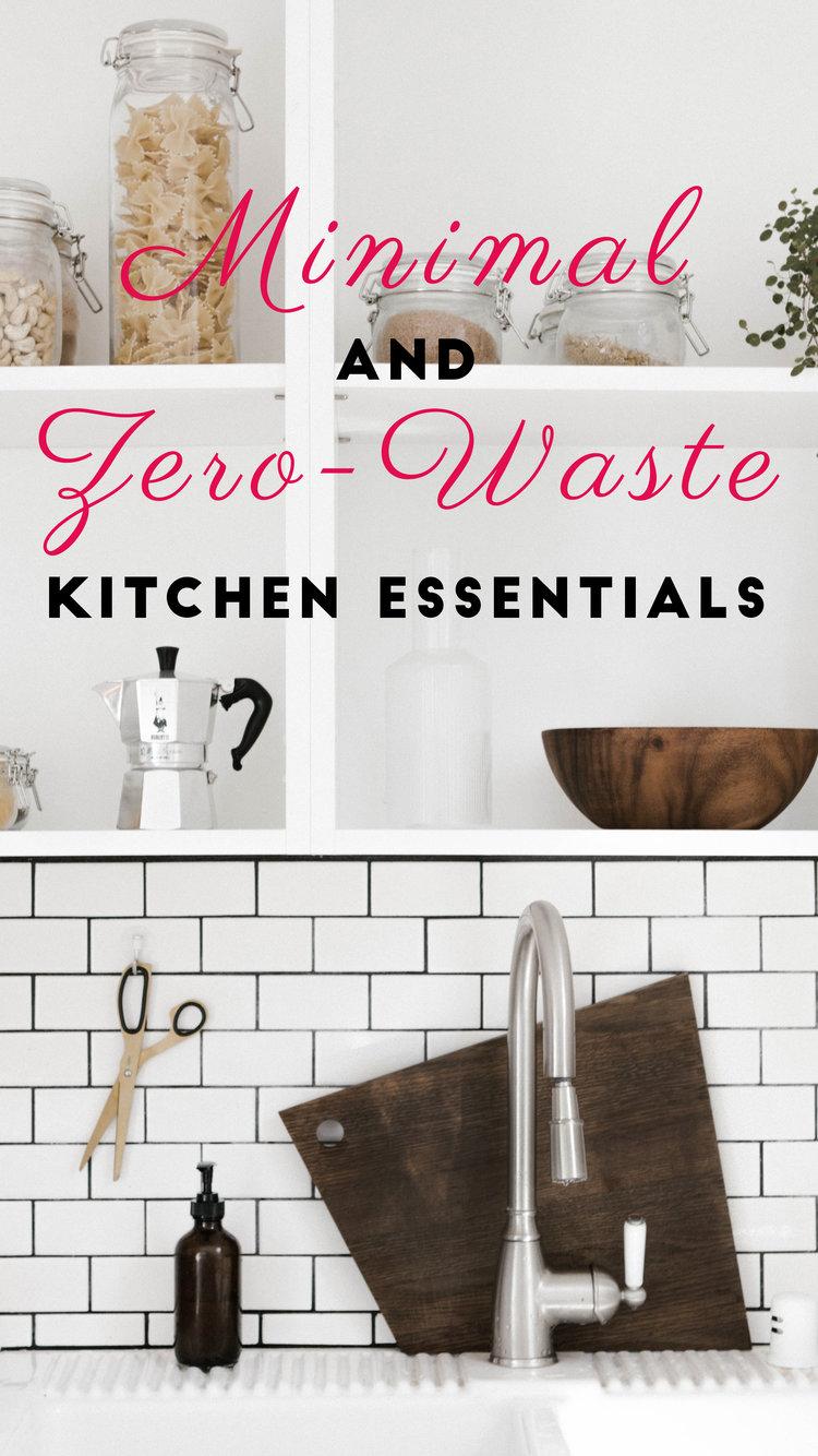 Minimal and Zero-Waste Kitchen Essentials — Natural Mom Life