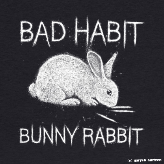 Bad Habit Bunny Rabbit