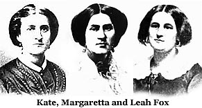 - Hydesville rappings fox sisters