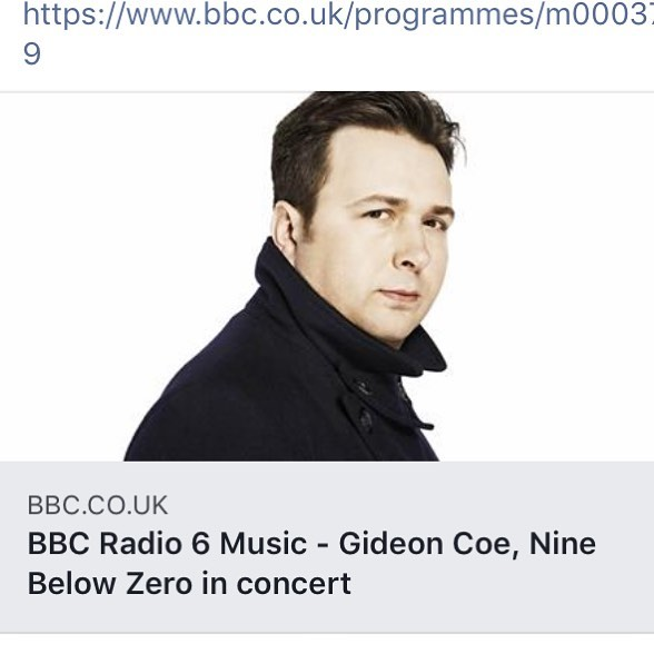 Check out our new track Night pay on @gideoncoe 's @bbc6music show last night  Around 2:35:40  Link in bio