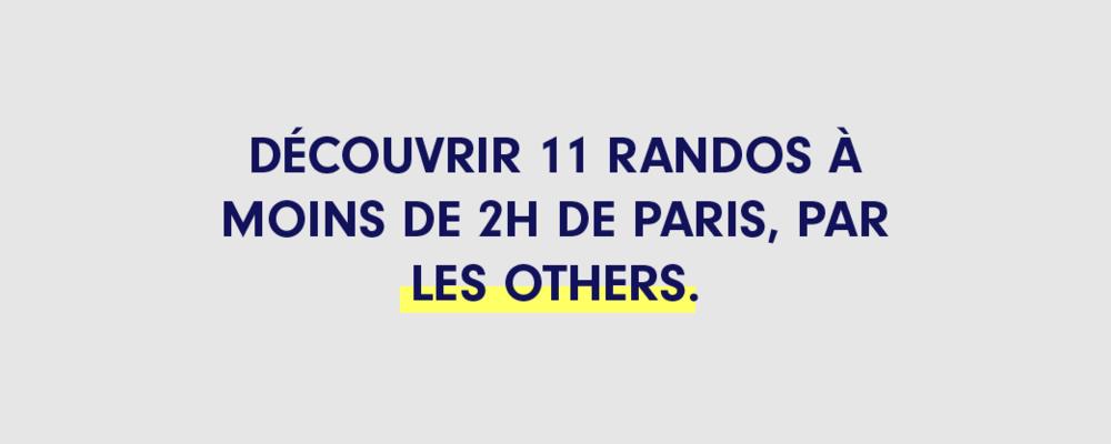 Les 10 randos à moins de 2h de Paris