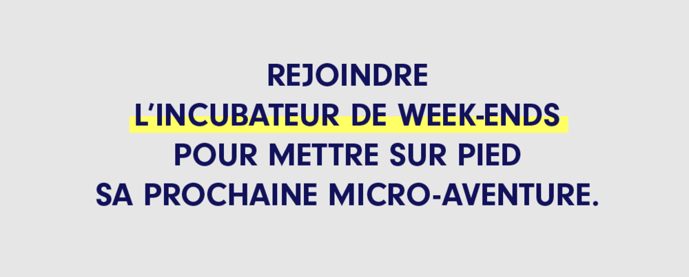 L'incubateur de weekend