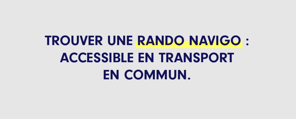 Dimanche c'est Rando Navigo !