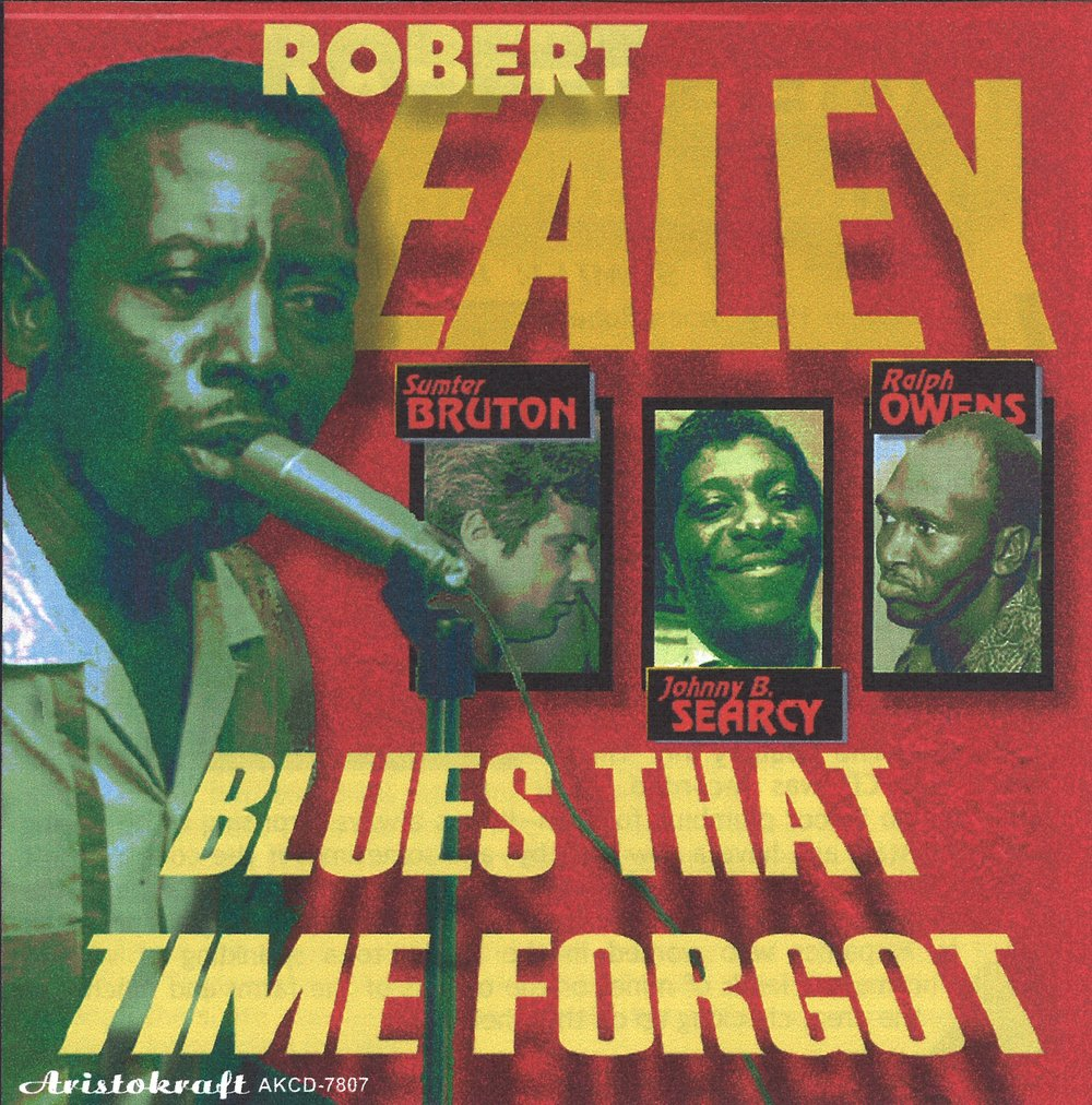 Front Cover – Robert Ealey - Blues That Time Forgot (2003)