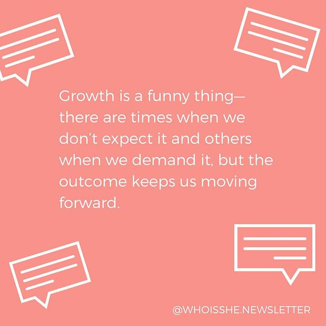 Sometimes it's hard to see how far we've come when we're only thinking about how far we have to go—growth really is a funny thing! How are you working towards your goals and growing this week?📈 . . . . #whoisshe📧 #wisnewsletter #ladiesinyourinbox #newsletter #email #subscribe #tellyourstory #interview #creative #art #growth #growing #girlsonthego #wordsofwisdom #empower #whoisshequotes #advice #staymotivated #feelinggood #goals #goaldigger
