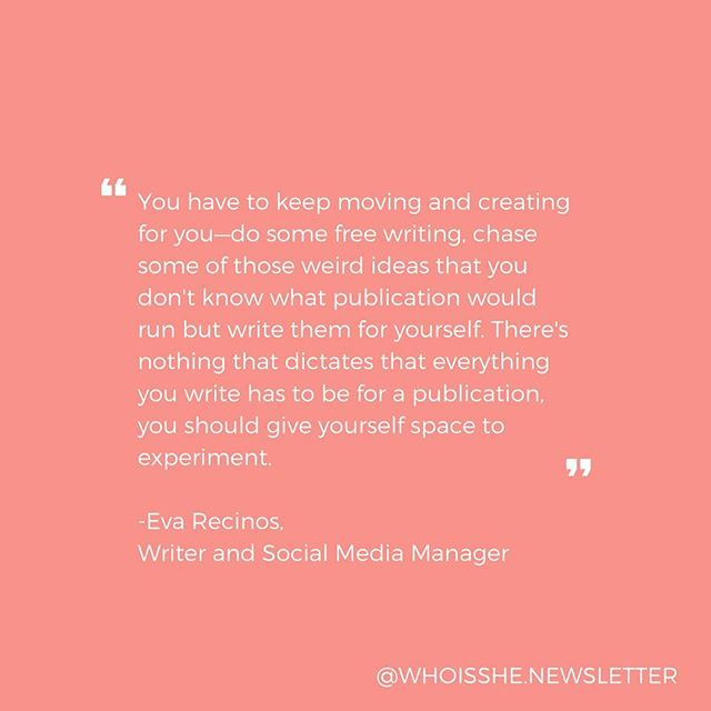 Our #whoisshe📧 subject Eva gave this great writing advice which can be applied to other mediums! Create for yourself as part of your practice—what creative outlets do you have? Talk about em below! 📝📸🎤🎨🎭 . . . . #whoisshe📧 #wisnewsletter #ladiesinyourinbox #newsletter #email #subscribe #tellyourstory #interview #creative #art #create #writing #artist #whoisshequotes #interview #writeforyou #createforyou #makeart #design