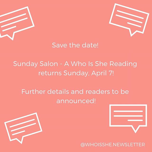 🎉We've been busy planning the next #whoisshe📧 Sunday Salon, so save the date! 🍾Further details will be announced soon, and newsletter subscribers will be the first to get the invite, so sign up! 📲 . . . . #wisrecommends #wisnewsletter #ladiesinyourinbox #newsletter #email #subscribe #tellyourstory #creative #art #savethedate #sundaysalon #wisrecommends #womenwriters #readingseries #herecomesspring #poetry #fiction #shortstories #brooklyn