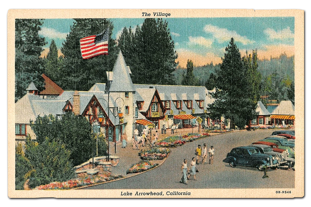 Vintage Postcard of  The Village , Lake Arrowhead, California.