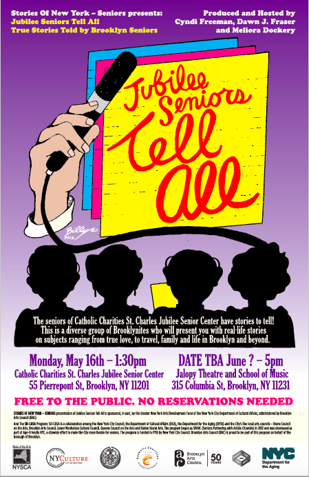 St. Charles Senior Center  55 pierrepont St, Brooklyn, NY 11201  Show #1: May 16th, 2016- 1:30pm    Show #2: June, 2016 - 5:00pm