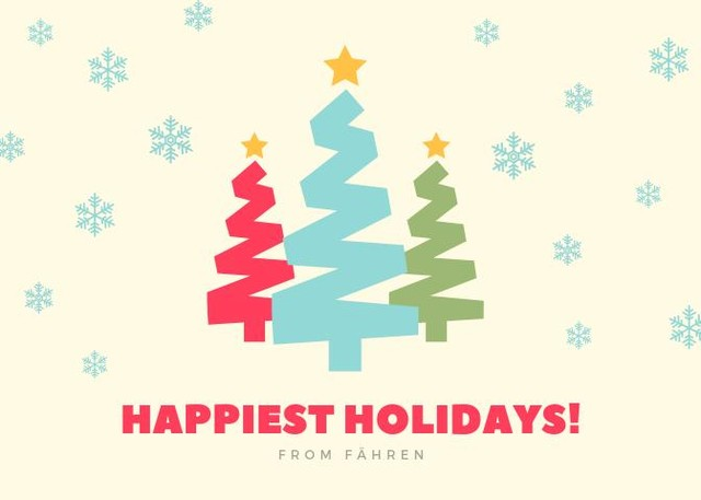 Happiest holiday wishes from your friends at Fähren! We hope 2019 is filled with success.