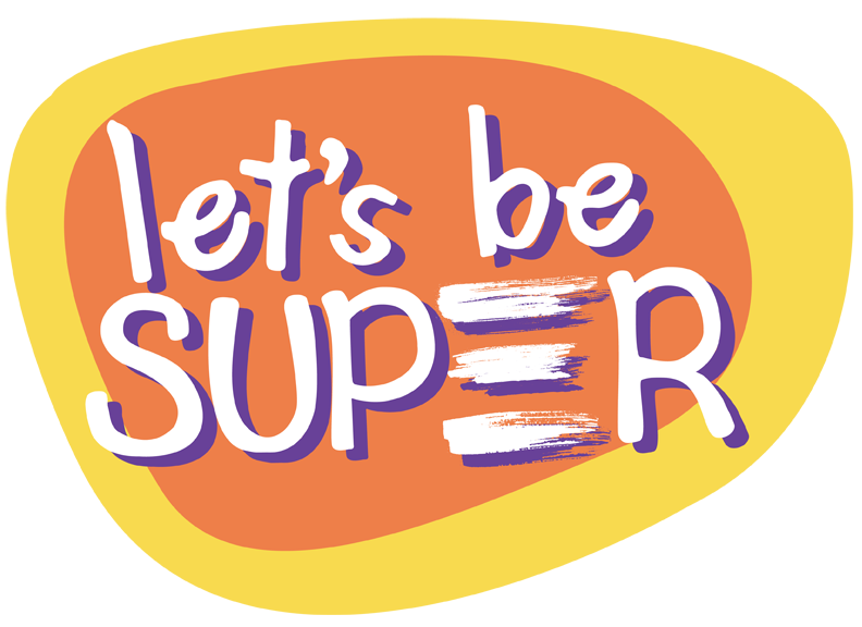 Let's Be Super