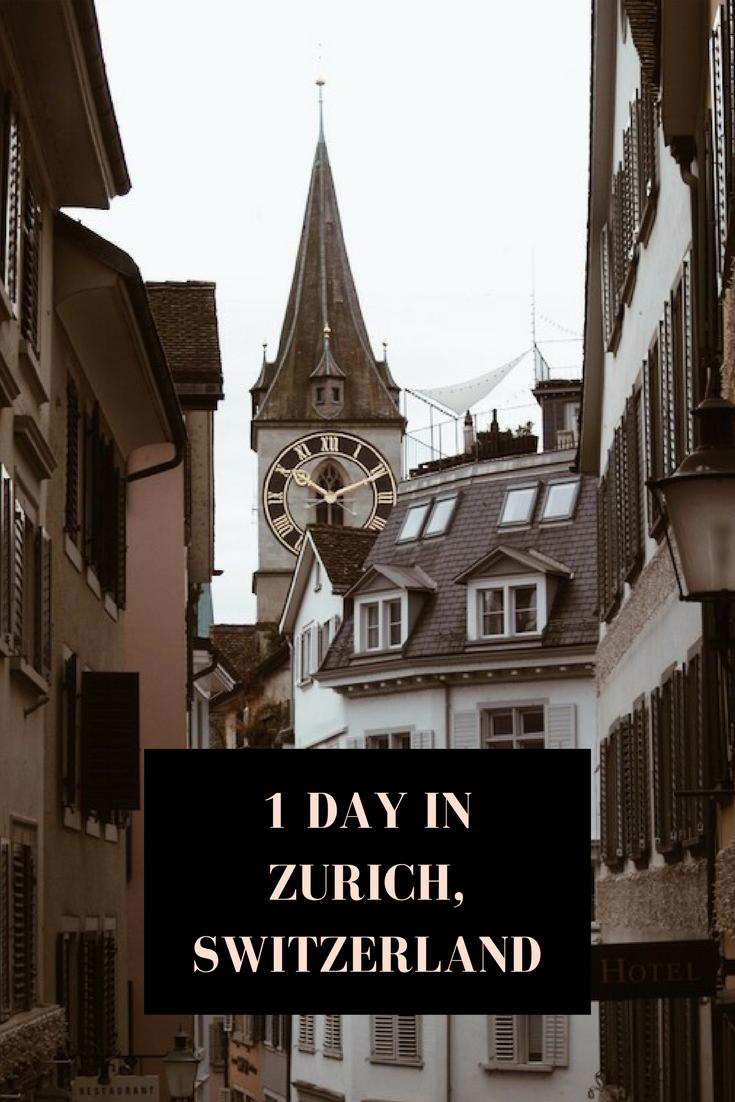 How To Spend One Day In Zurich Switzerland