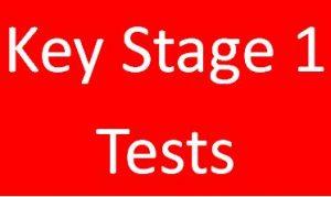 KS1 Tests