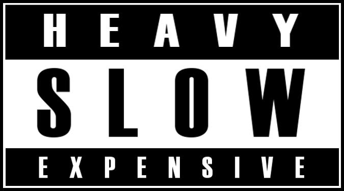 heavyslowexpensive_explicit1.png