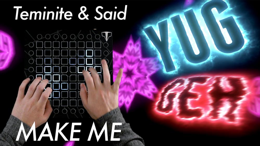 Click to download: Teminite & Said - Make Me