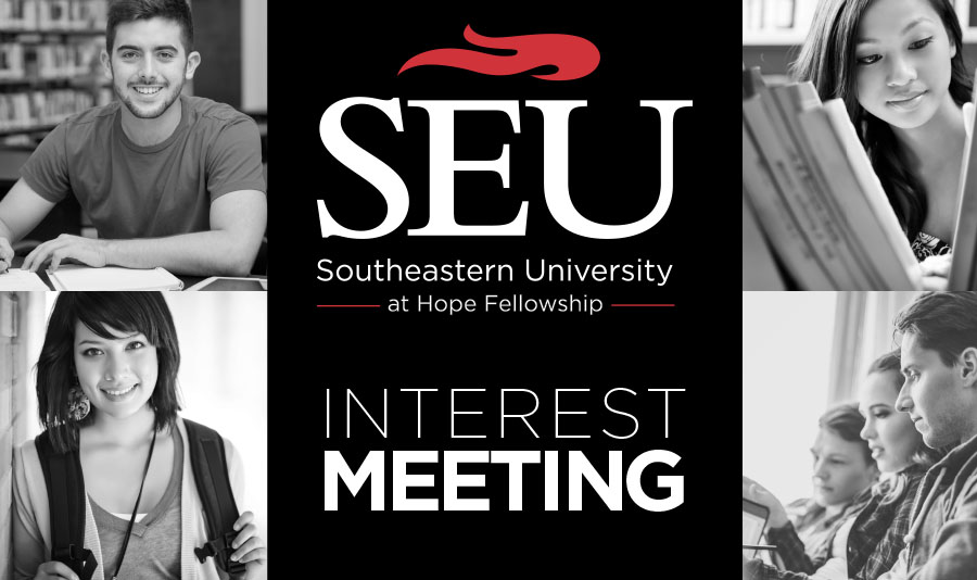 October 21, 2018 - 5:00 PM - 6:00 PMFRISCO EAST CAMPUS 9950 ROLATOR RD. FRISCO, TX 75035We'd love to the chance to let you know more about SEU@HOPE and answer any questions you have about this exciting opportunity to raise up the next generation of Christian leaders. Register to attend our next SEU interest meeting below.