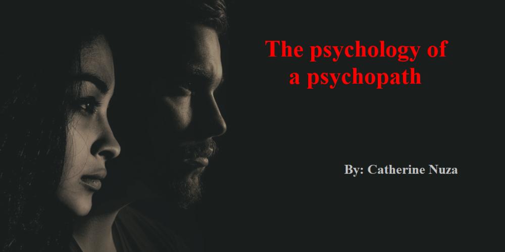The Psychology Of A Psychopath