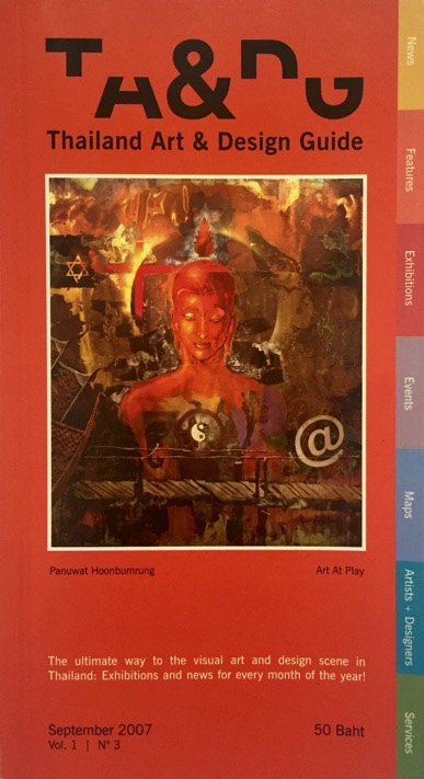 THAILAND ART & DESIGN GUIDE  Gallery Guide for Thailand, 2007 Natural Process Exhibition Essay by Sarah Sutro