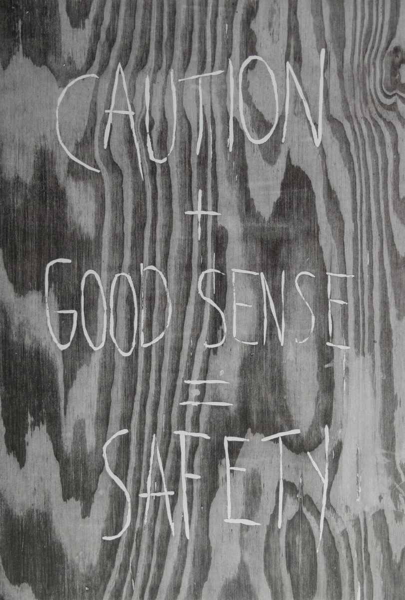 Jeremy Lundquist   Caution + Good Sense = Safety   Woodcut