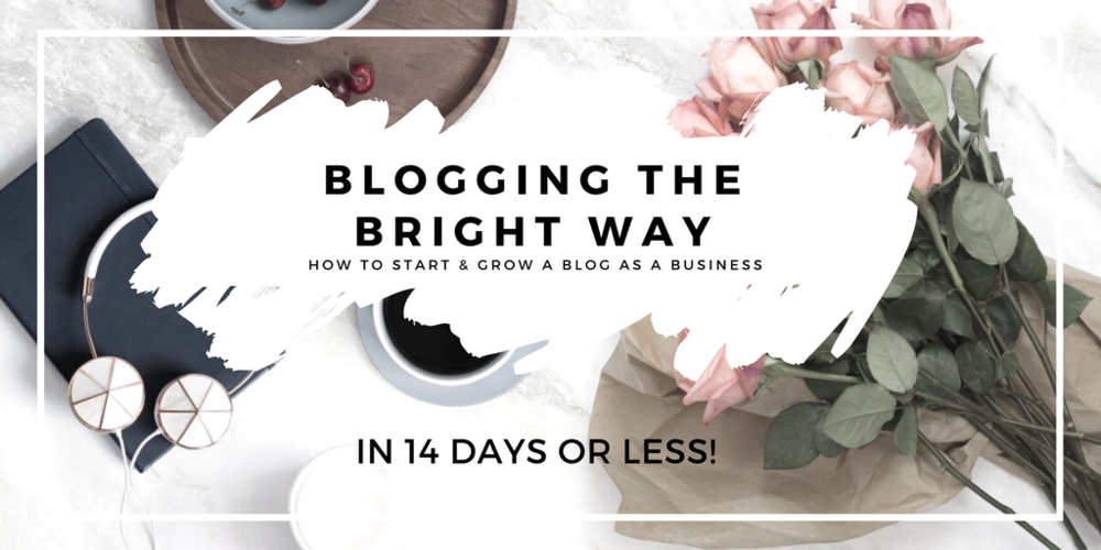 BLOGGING THE BRIGHT WAY (1).png