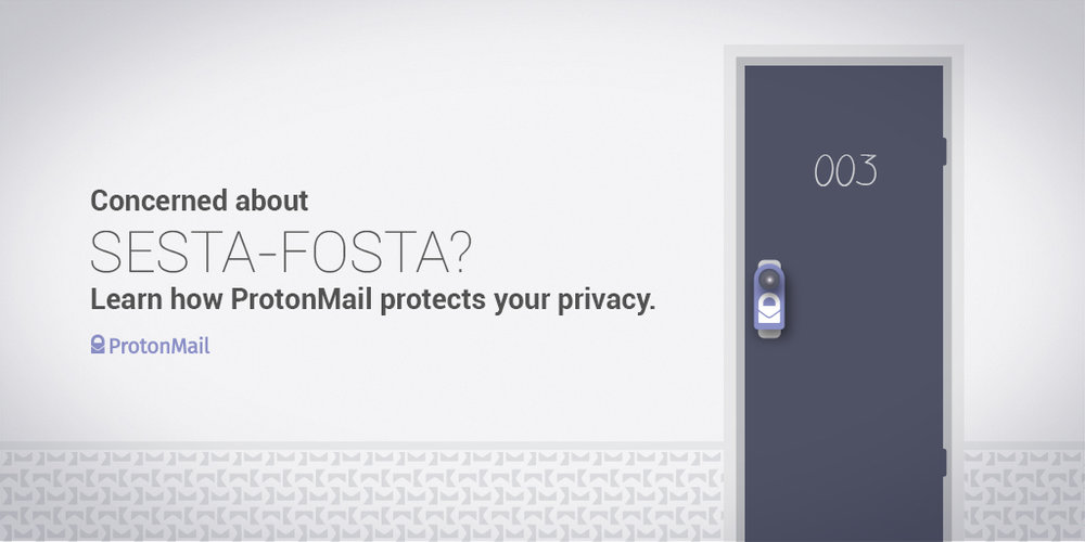 ProtonMail raising awareness about the dangers of SESTA/FOSTA.