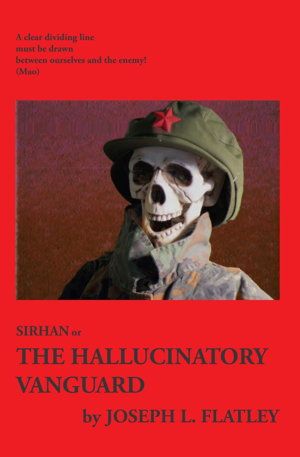 Sirhan: Or, the Hallucinatory Vanguard - Available now from Amazon (link) and wherever fine books are sold.