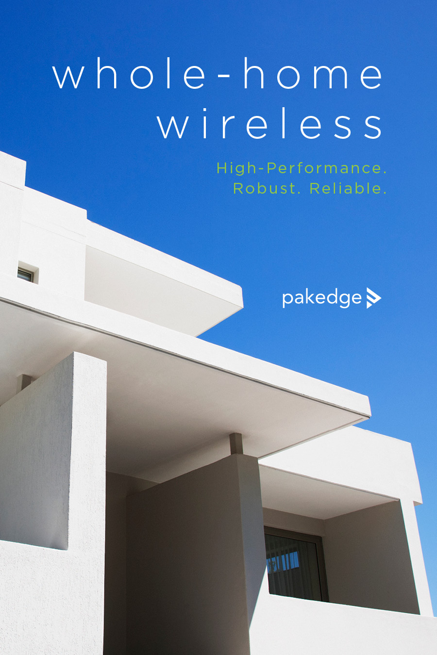 Pakedge - Whole Home Wireless