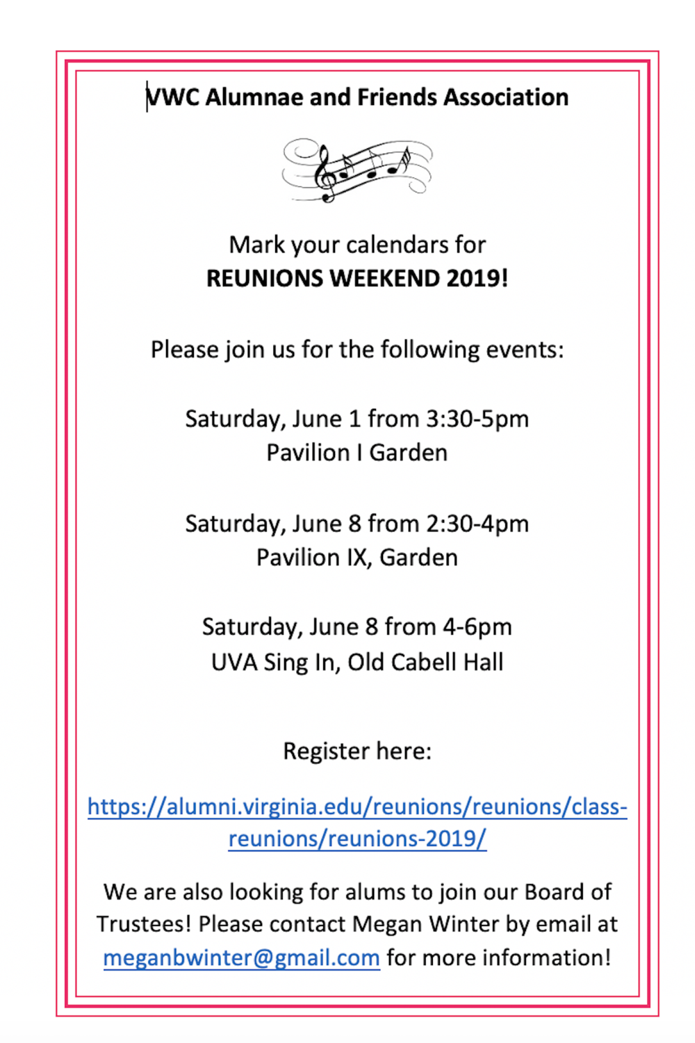 Image of an invitation to Reunions Weekend 2019. Register at alumni.virginia.edu/reunions/reunions/class-reunions/reunions-2019 which is the official UVA site for class reunions. In addition, if you are interested in joining the VWC Alumnae and Friends Association's Board of Trustees, please contact Megan Winter at meganbwinter@gmail.com