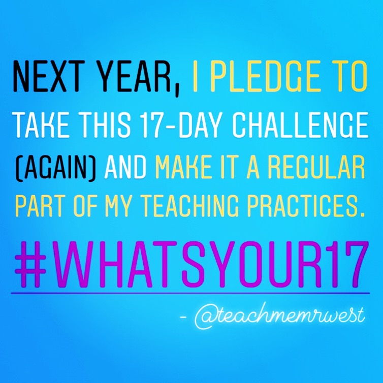 Day 17 - #WhatsYour17.JPG