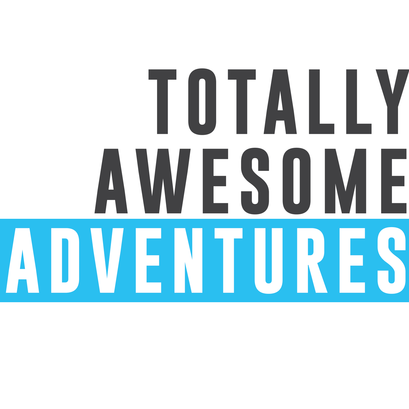 Totally Awesome Adventures