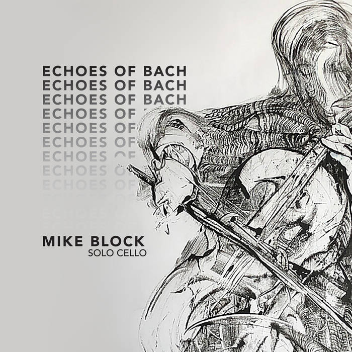 ECHOES OF BACH  Mike Block  PRE-ORDER